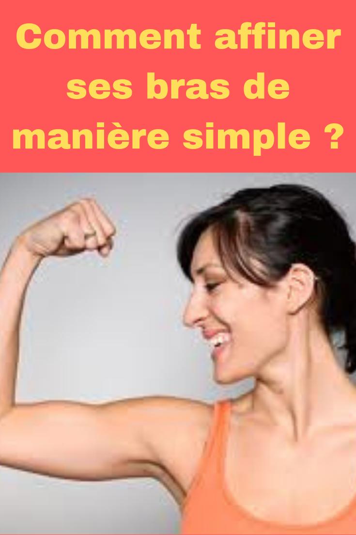 Comment s'affiner rapidement des bras ?