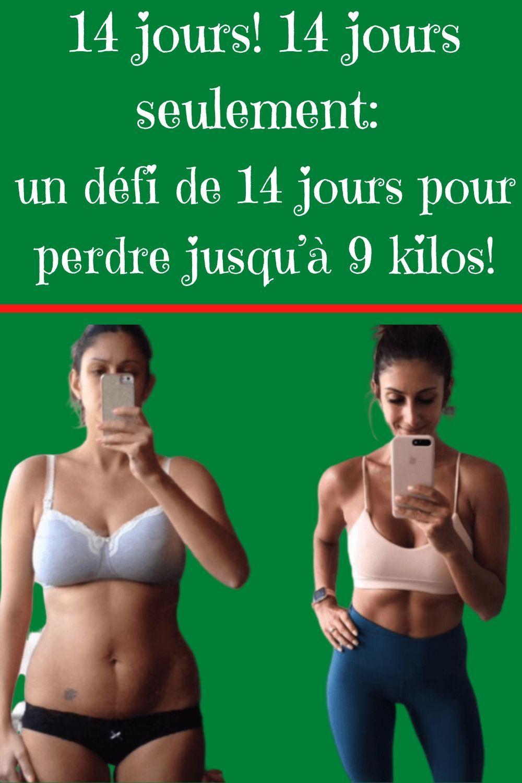 régime 14 jours 9 kilos